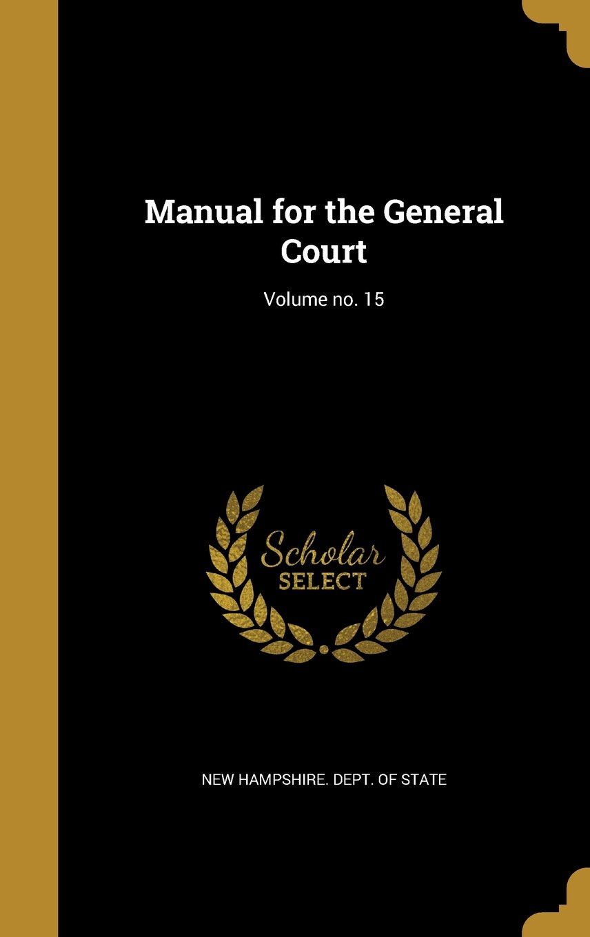 Download Manual for the General Court; Volume No. 15 PDF