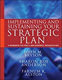 img - for Implementing and Sustaining Your Strategic Plan: A Workbook for Public and Nonprofit Organizations book / textbook / text book