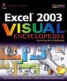 Excel 2003 Visual Encyclopedia, Sherry Willard Kinkoph, 0471783463