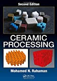 img - for Ceramic Processing, Second Edition book / textbook / text book