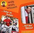 Willi wills wissen, Folge 3: Sicher im Verkehr / Auf dem Bahnhof