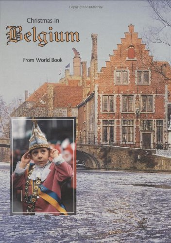 Christmas in Belgium (Christmas Around the World) (Christmas Around the World from World Book) ()