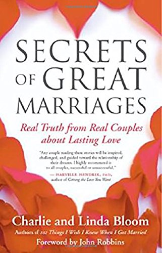 book cover - Secrets of Great Marriages: Real Truth from Real Couples about Lasting... - Linda Bloom
