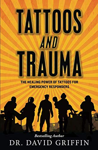 Tattoos and Trauma: The Healing Power of Tattoos for Emergency -