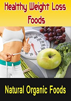 Healthy Weight Loss Foods Pt:1 by [McEady, Heath]