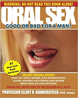 Is oral sex good or bad