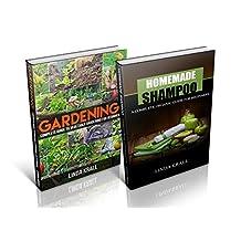Gardening: 2 And 1- Gardening and Homemade Shampoos