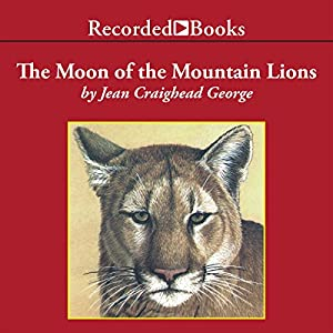 The Moon of the Mountain Lions Audiobook