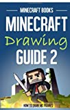Minecraft Drawing Guide 2: How to Draw MC Figures, Minecraft Books, 1499134649