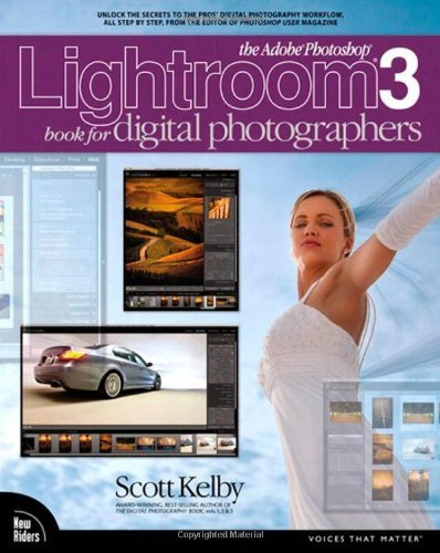 The Adobe Photoshop Lightroom 3 Book for Digital Photographers by Scott Kelby (2010-07-06)