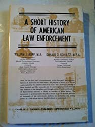 A Short History of American Law Enforcement