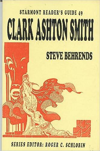 Clark Ashton Smith (Starmont Readers Guide, 49)