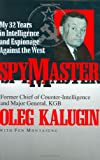 img - for Spymaster: My 32 Years in Intelligence and Espionage Against the West book / textbook / text book
