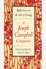 Reflections on the Art of Living: A Joseph Campbell Companion Paperback