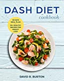 Dash Diet Cookbook: A Complete Dash Diet Program