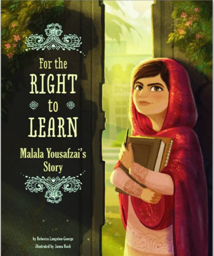 For the Right to Learn: Malala Yousafzai's Story (Encounter ...
