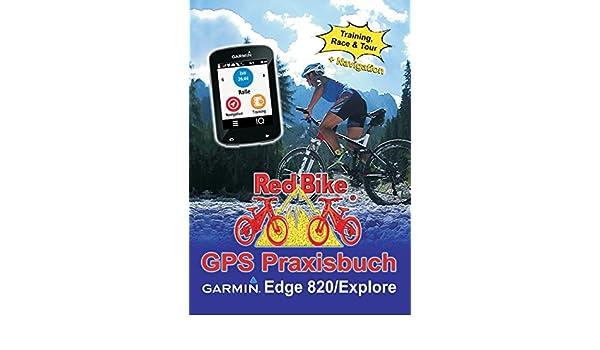 Gps Praxisbuch Red Bike : Gps praxisbuch garmin edge explore praxis und