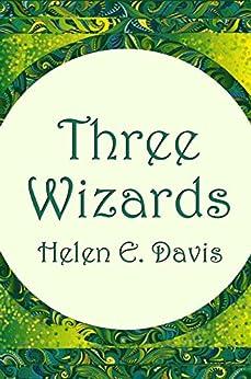 Three Wizards by [Davis, Helen E.]