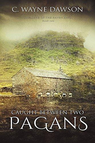 Caught Between Pagans Treasure Raven ebook