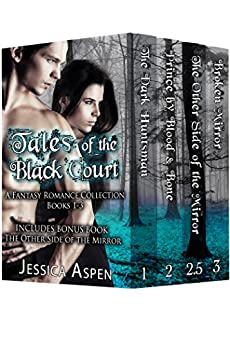 Tales of the Black Court: A Fantasy Romance Collection, Books 1-3 by [Aspen, Jessica]