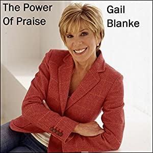 The Power of Praise Audiobook