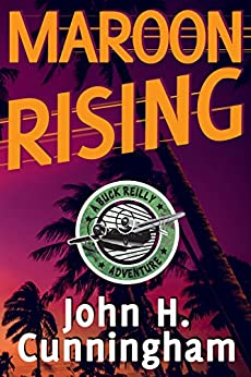 Maroon Rising Buck Reilly Adventure ebook product image