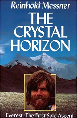 Buy The Crystal Horizon  Everest - The First Solo Ascent Book Online ... 0107dca48