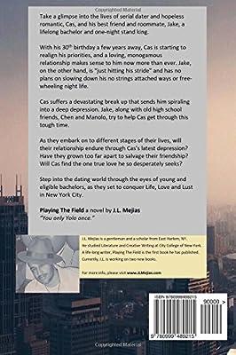 Playing the Field: A Novel by J L  Mejias: J L Mejias