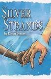 Silver Strands, Eileen Bennett, 1935517244