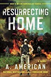 img - for Resurrecting Home: A Novel (The Survivalist Series) book / textbook / text book