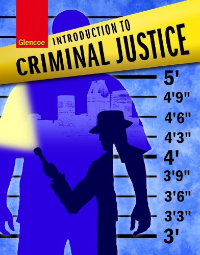 Introduction to Criminal Justice, Student Edition (INTRO TO CRIMINAL JUSTICE)