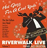 Hot Jazz For A Cool Yule: Riverwalk Live, Volume 5