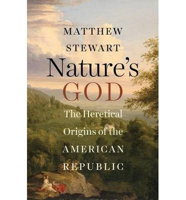 Download The Heretical Origins of the American Republic Nature's God (Hardback) - Common PDF