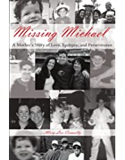 Missing Michael: A Mother's Story of Love, Epilepsy, and Perseverance