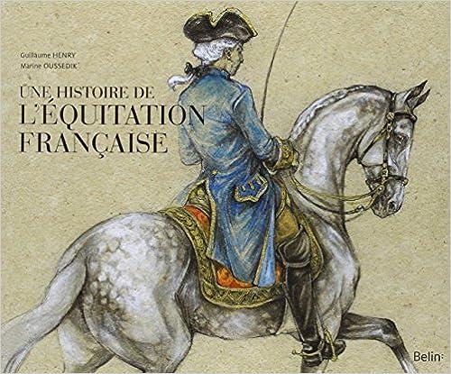 Téléchargement Une histoire de l'équitation française pdf epub