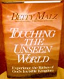 Touching the Unseen World, Betty Malz, 0800791800