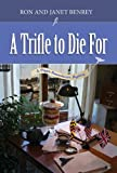 A Trifle to Die For (The Pippa Hunnechurch Mysteries - Book One 1)