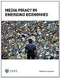 Media Piracy in Emerging Economies, Joe Karaganis, 1484090632
