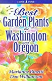 img - for Best Garden Plants for Washington and Oregon book / textbook / text book