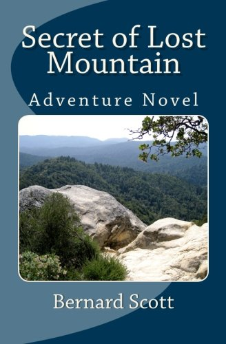 Secret of Lost Mountain: A Tale for Imaginations of All Ages ePub fb2 ebook