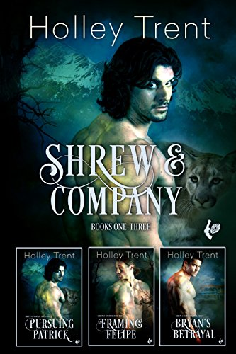 Shrew & Company Books 1-3 by [Trent, Holley]