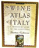 The Wine Atlas of Italy, Burton Anderson, 0671696211