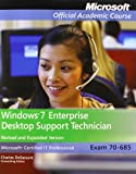 Windows 7 Enterprise Desktop Support Technician : Exam 70-685, Microsoft Official Academic Course, 1118164202