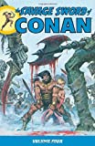 The Savage Sword of Conan Volume 4, Roy Thomas, 159582149X
