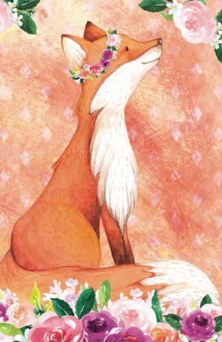 """Read Online Bullet Journal For Animal Lovers Red Fox In Flowers: 162 Numbered Pages With 150 Dot Grid Pages, 6 Index Pages and 2 Key Pages in Easy To Carry 5.5"""" X 8.5"""" Size. (Dot Bullet Journal) (Volume 93) pdf"""