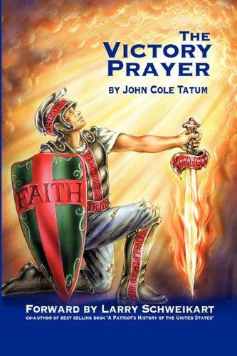 The Victory Prayer - John Cole Tatum
