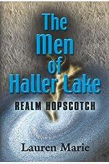 The Men of Haller Lake: Realm Hopscotch