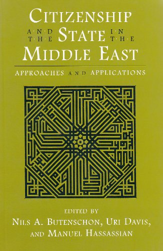 Citizenship and the State in the Middle East: Approaches and Applications (Contemporary Issues in the Middle East)