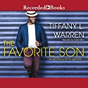 The Favorite Son Audiobook by Tiffany L. Warren Narrated by Corey Allen