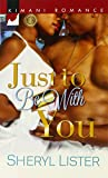 Just to Be with You (Kimani Romance)